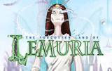 Слот The Forgotten Land Of Lemuria